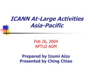 ICANN At - Large Activities Asia-Pacific