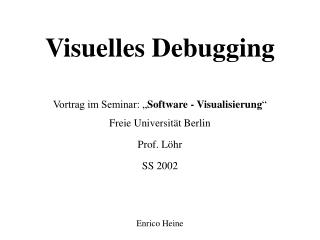 Visuelles Debugging