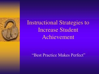 Instructional Strategies to Increase Student Achievement