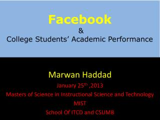 Facebook &  College Students� Academic Performance