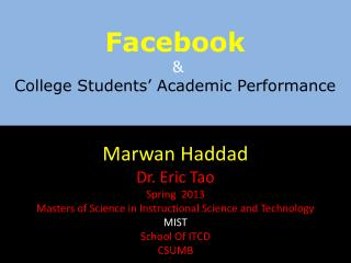 Facebook & College Students' Academic Performance
