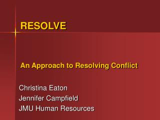An Approach to Resolving Conflict