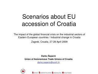 Scenarios about EU accession of Croatia
