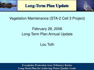 Long-Term Plan Update