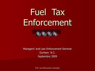 Fuel  Tax Enforcement
