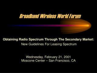 Broadband Wireless World Forum