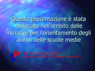 "2002 Ing. Prof. Leonardo Papini docente presso l'I.T.C.G. ""R. Bonghi"" di Assisi (PG)"