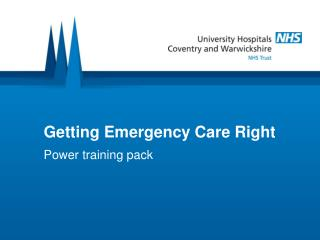 Getting Emergency Care Right