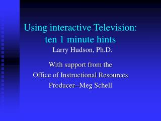 Using interactive Television: ten 1 minute hints