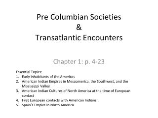 Pre Columbian Societies & Transatlantic Encounters