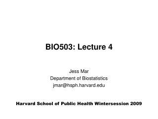 BIO503: Lecture 4