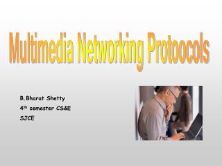 Multimedia Networking Protoocols