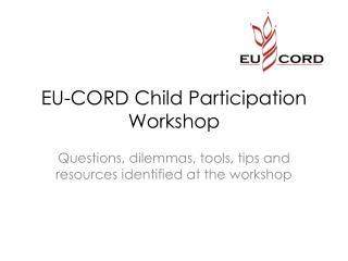 EU-CORD Child Participation Workshop
