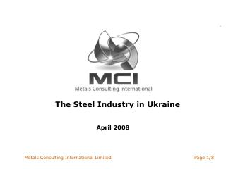 The Steel Industry in Ukraine