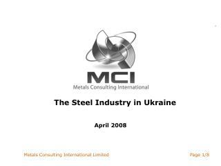 The Steel Industry in Ukraine