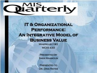 IT & Organizational Performance:  An Integrative Model of Business Value