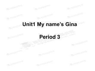 Unit1 My name's Gina Period 3