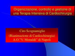 Organizzazione, controllo e gestione di una Terapia Intensiva di Cardiochirurgia