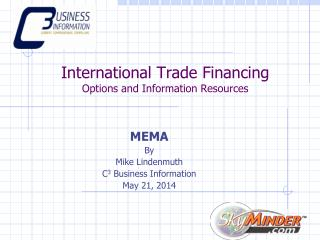 International Trade Financing Options and Information Resources