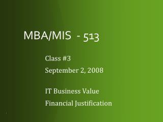 MBA/MIS  - 513