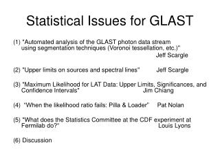 Statistical Issues for GLAST