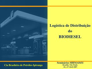 Log stica de Distribui  o do BIODIESEL