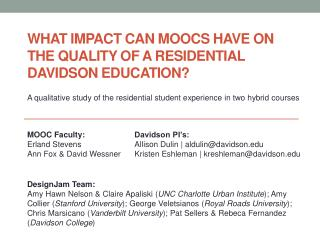What Impact can MOOCs have on the  quality of a  Residential Davidson education?