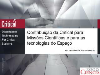 Contribuição da Critical para Missões Científicas e para as tecnologias do Espaço