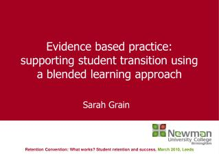 Evidence based practice: supporting student transition using a blended learning approach