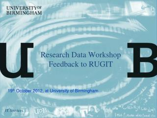 Research Data Workshop Feedback to RUGIT
