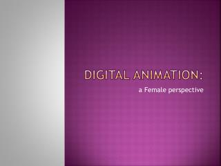 Digital Animation: