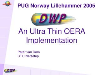 An Ultra Thin OERA Implementation