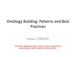 Ontology Building: Patterns and Best Practices