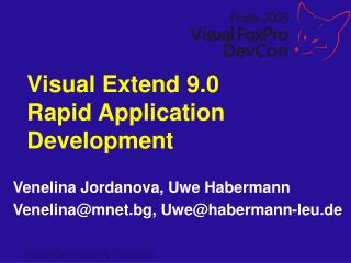 Visual Extend 9.0 Rapid Application  Development
