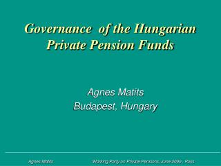 Governance  of the Hungarian Private Pension Funds