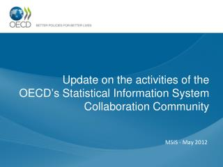 Update on the activities of the  OECD's Statistical Information System Collaboration Community