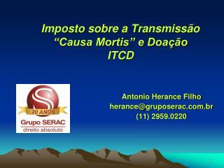 """Imposto sobre a Transmissão """"Causa Mortis"""" e Doação ITCD"""
