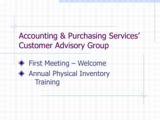 Accounting & Purchasing Services� Customer Advisory Group