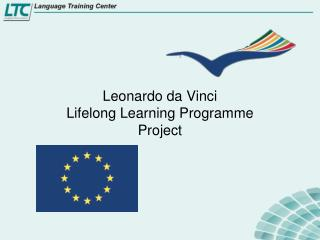 Leonardo da Vinci  Lifelong Learning Programme Project