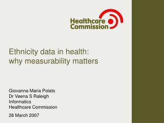 Ethnicity data in health:  why measurability matters
