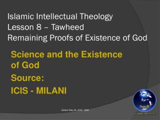 Islamic Intellectual Theology Lesson 8 – Tawheed Remaining Proofs of Existence of God
