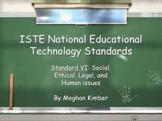 ISTE National Educational Technology Standards