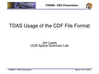 TDAS Usage of the CDF File Format