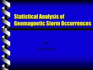 Statistical Analysis of Geomagnetic Storm Occurrences