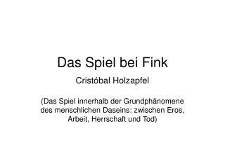 Das Spiel bei Fink Crist bal Holzapfel
