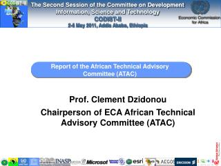 Report of the African Technical Advisory Committee (ATAC)