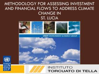 METHODOLOGY FOR ASSESSING INVESTMENT AND FINANCIAL FLOWS TO ADDRESS CLIMATE CHANGE IN  ST. LUCIA