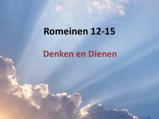 Romeinen 12-15