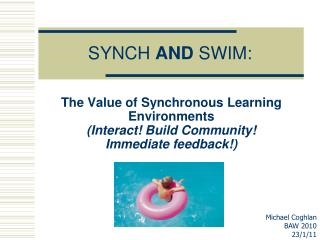 SYNCH  AND  SWIM:
