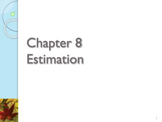 Chapter 8  Estimation